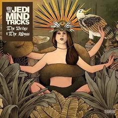 "Jedi Mind Tricks Issues A Warning On ""You Have One Devil But Five Angels"""