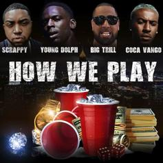 "Scrappy & Big Trill Recruit Young Dolph & Coca Vango On ""How We Play"""