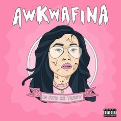 """Awkwafina Releases First Project In Four Years """"In Fina We Trust"""""""