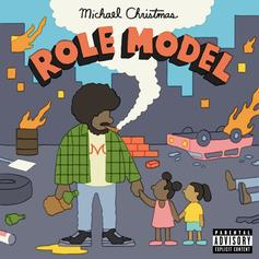 """Michael Christmas Aspires To Be A """"Role Model"""" On New Mixtape"""