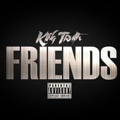 """Trae Tha Truth Returns With New Track """"Friends"""""""