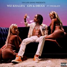 """Wiz Khalifa & Problem Link Up For New Party Cut """"Gin & Drugs"""""""