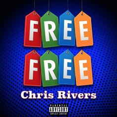 "Chris Rivers Rhymes Over 6ix9ine & Nicki Minaj's ""FEFE"" On ""Free Free"""