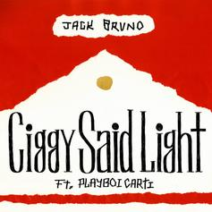 "Playboi Carti Gets Lit With Jack Bruno On ""Ciggy Said Light"""