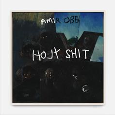 "Amir Obe Returns With His New Track ""Holy Shit"""