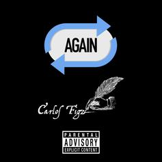 "Chicago Rapper Carlos Figz Drops Off New Song ""Again"""