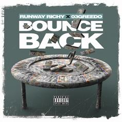 """03 Greedo Assists Runway Richy On """"Bounce Back"""""""