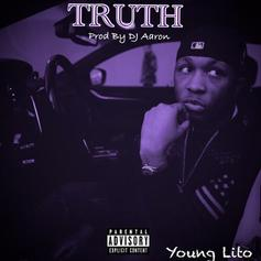 "Young Lito Speaks Nothing But The ""Truth"" On His Latest Track"