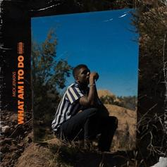 "Mick Jenkins Ponders The Hypotheticals On ""What Am I To Do?"""