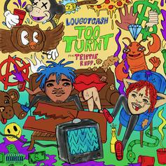"LouGotCash And Trippie Redd Get ""Too Turnt"" On New Single"