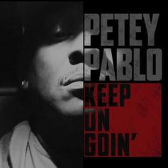 "Petey Pablo Is Back After 14 Years With ""Keep On Goin"""