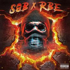 "SOB X RBE's ""Made It"" Spells The End Of An Era"