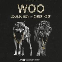 "Souja Boy & Chief Keef Team Up On New Banger ""Woo"""