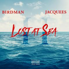 """Birdman & Jacquees Continue Their Ocean Odyssey On """"Lost At Sea 2"""""""