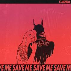 """K. Michelle Doesn't Need A Hero On """"Save Me"""""""