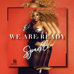 "Sparkle Continues War Against R. Kelly With ""We Are Ready"" Single"