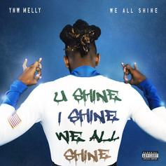 "YNW Melly Drops ""We All Shine"" Featuring Kanye West"