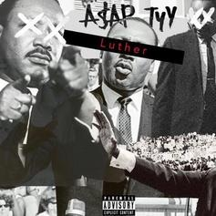 "A$AP TyY Pays Homage To MLK Jr. On New Song ""Luther"""