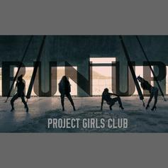 """Shanell, Princess, D Woods & Mika Mean Drop """"Run Up"""" As Project Girls Club"""