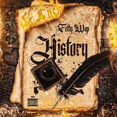 "Fetty Wap Returns With New Song ""History"""