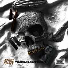 """Runway Richy Rhymes Over Iconic Sample In """"Trappin' Ain't Dead"""""""