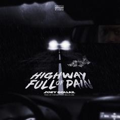 "Zoey Dollaz Drops Off His New Single  ""Highway Full Of Pain"""