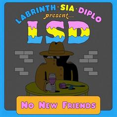 """Labrinth, Sia & Diplo Return As A Unit With """"No New Friends"""""""