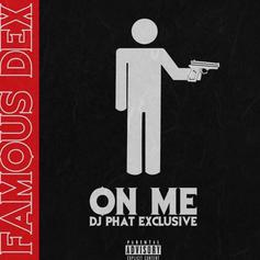 "Famous Dex Leaks One Of His Older Songs ""On Me"""
