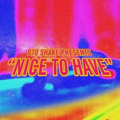 "070 Shake Is Back In The Game With ""Nice To Have"""