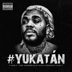 "Kevin Gates Unleashes Brand New Slapper ""#Yukatan"""