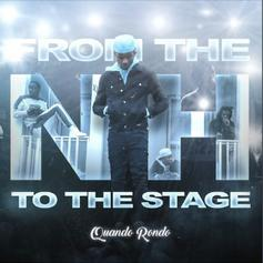 """Quando Rondo Drops Highly Anticipated Album """"From The Neighborhood To The Stage"""""""