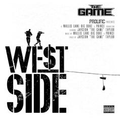 "The Game Delivers First Single ""West Side"" From His Upcoming Album ""Born 2 Rap"""