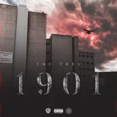 "Fat Trel Is Back With His New Project ""1901"""