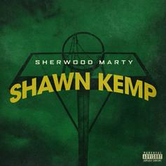 """Sherwood Marty Channels """"Shawn Kemp"""" On His New Track"""