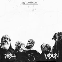 "Da$H & V Don Join Forces For ""5 Deadly Venoms"" Ft. Meechy Darko"