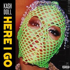 "Kash Doll Drops The Pin On ""Here I Go"""