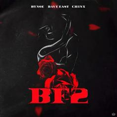 """Dave East & Chinx Assist Bynoe On """"BF2"""""""