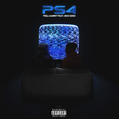 "Trill Sammy & Dice Soho Ball Out On ""PS4"""