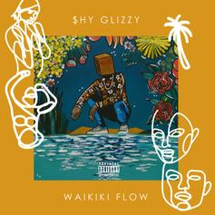 "Shy Glizzy Gives 'Em That ""Waikiki Flow"""