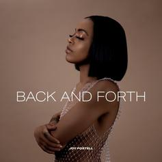 """Joy Postell Explores The Ups and Downs Of Relationships On """"Back And Forth"""""""