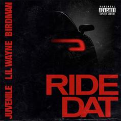 "Birdman & Juvenile Reunite With Lil Wayne On ""Ride Dat"""