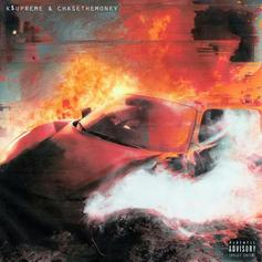 "K$upreme Drops New Track ""Caught Fire"" With ChaseTheMoney"