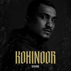 """India's Divine Releases """"Kohinoor"""" After Signing To Nas"""