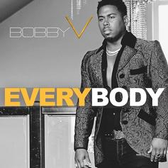 "Bobby V Shares ""Everybody"" Track"
