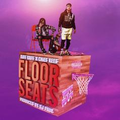 "Chief Keef & RiFF RAFF Team Up With DJ Paul On ""Floor Seats"""