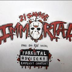 "21 Savage Releases New Single ""Immortal"" On Halloween"