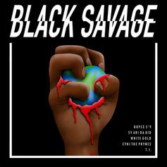 "Royce Da 5'9"", T.I, CyHi The Prynce, & More Spit Bars On ""Black Savage"""