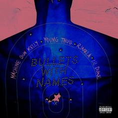 "Machine Gun Kelly & Young Thug Get Back To Bars ""Bullets With Names"""