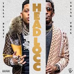 "Yella Beezy & Young Thug Link Up Once Again On ""Headlocc"""