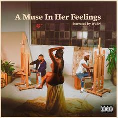 "Dvsn Gives Us ""A Muse In Her Feelings"" Ft. PartyNextDoor, Summer Walker, Snoh Aalegra, & More"